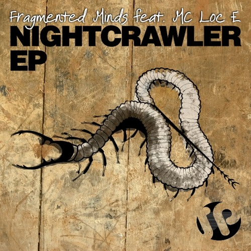 Fragmented Minds Feat LOc E - Nightcrawler EP Preview ( Sub Philo Records)