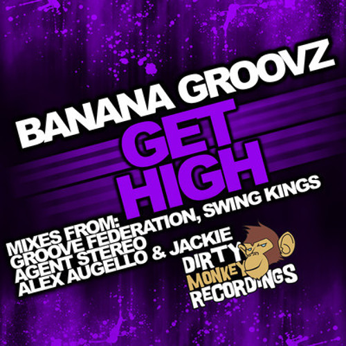 Banana Groovz - Get High(Original Funky Mix)
