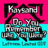 Kaysand - Today Was A Good Day (Leon Disko Remix)
