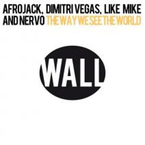 Afrojack, Dimitri Vegas, Like Mike and NERVO - The Way We See The World (Tomorrowland Anthem Inst.)