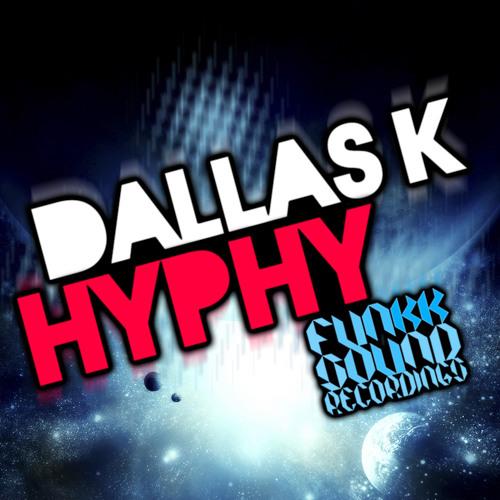 Dallas K - Hyphy (REL1 RE-RUB)