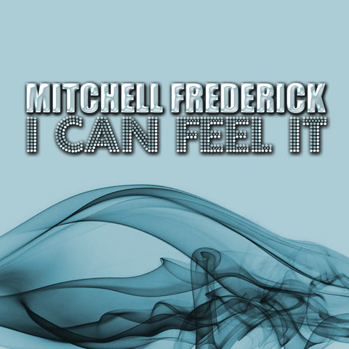 Mitchell Frederick - I Can Feel It (Original Mix) [Hands On Records]