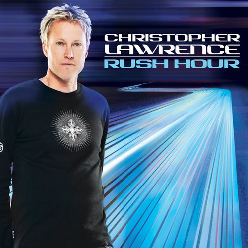 Christopher Lawrence - Rush Hour 040 (July 2011)