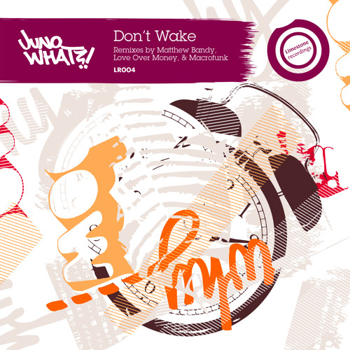 Juno What?! - Don't Wake (Macrofunk Remix)