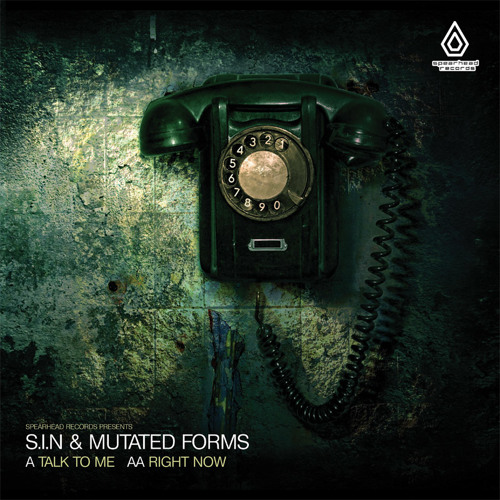 S.I.N & Mutated Forms - Talk To Me - Spearhead Records