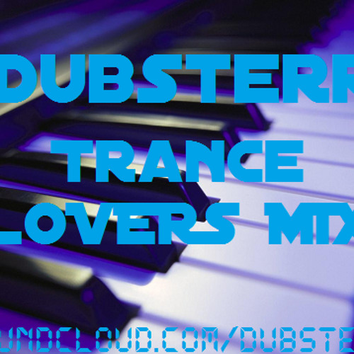 Dubsterr - Trance lovers mix (flac lossless download)