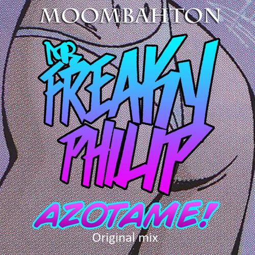 Freaky Philip - Azotame (Original Mix)