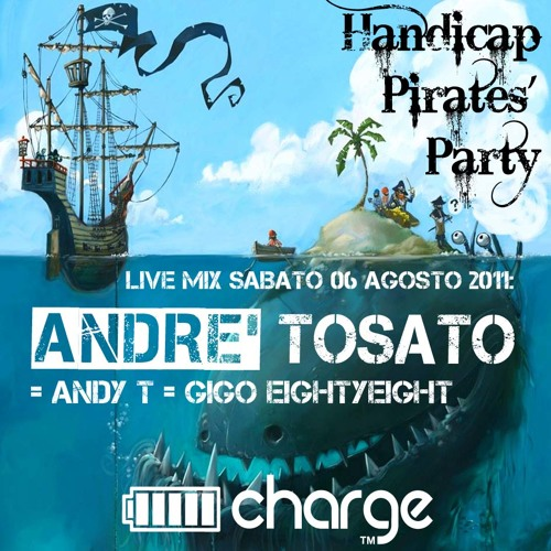 André Tosato - Charge Handicap Pirate's Party (06.08.11)