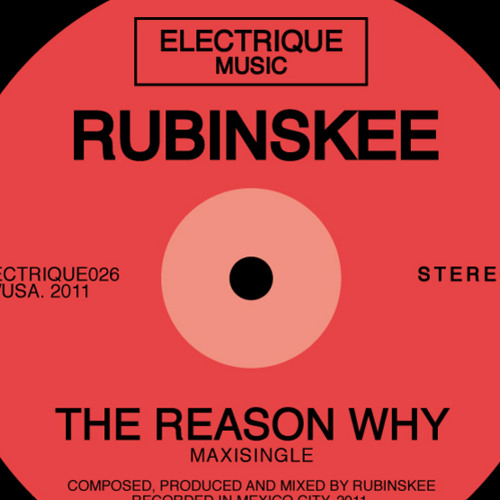 The reason why - Rubinskee
