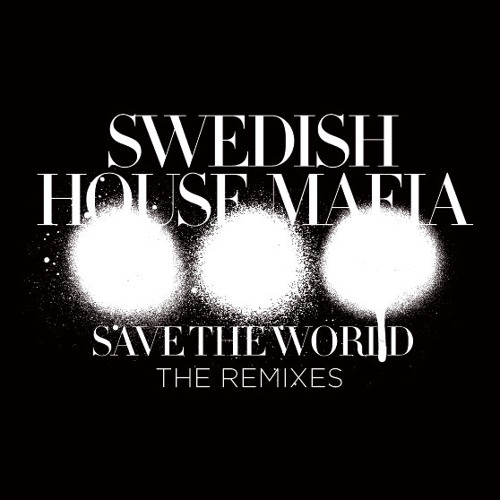Save The World - The Remixes Minimix