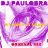 Dj Paulo Braz - My Body is Shake ( Original Mix )
