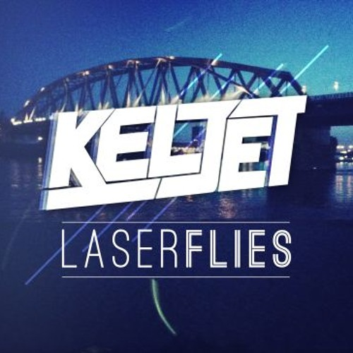 Keljet - Laserflies (Original Mix)