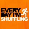 Every Day im Shuffling Mix