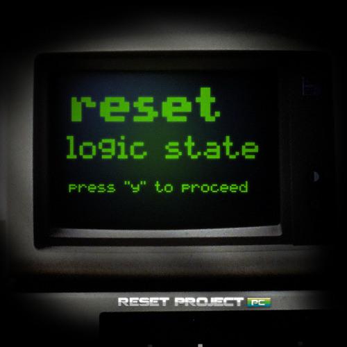 Reset - Logic State ( Original Mix ) * UNMASTER *