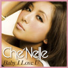 Che'Nelle - Baby I love You (DJ Shu-ma Remix)