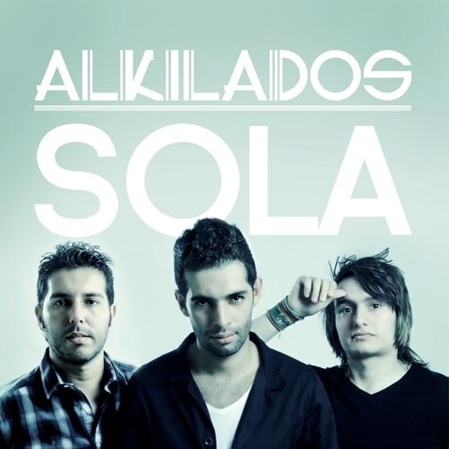Sola (Original) - Alkilados