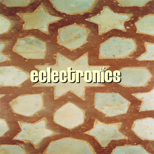 Eclectronics (The 11 Year Itch Mix)