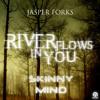 Jasper Forks - River Flows In You (Skinny Mind Remix Edit)