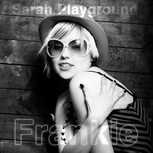Sarah Playground - Frankie