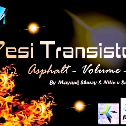 Desi Transistors - ASPHALT