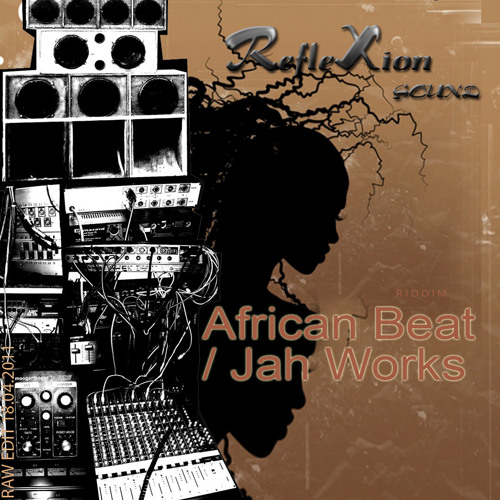 African Beat / Jah Works (Part One)