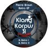 128 MP3 Preview (For complete Track see Description) Pierre Braun - Retro EP - Retro 2
