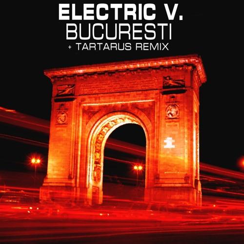 Electric V - Bucuresti - Tartarus Remix - (teaser)