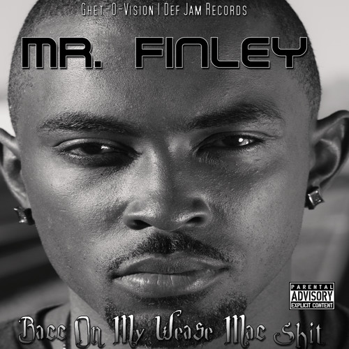 12. Mr. Finley- Oh Yeah ft. Yelawolf