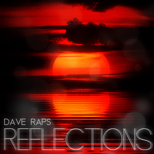 Dave Raps - Reflections