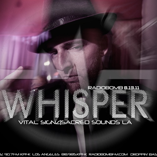 Whisper - Radio Bomb FM, Los Angles, CA 8-12-11