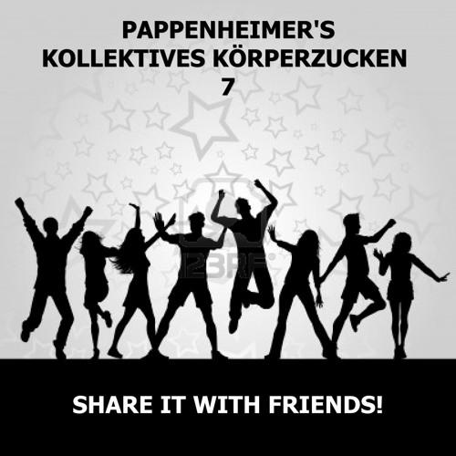 [Elektro-Techno] Pappenheimer's Kollektives Körperzucken 7