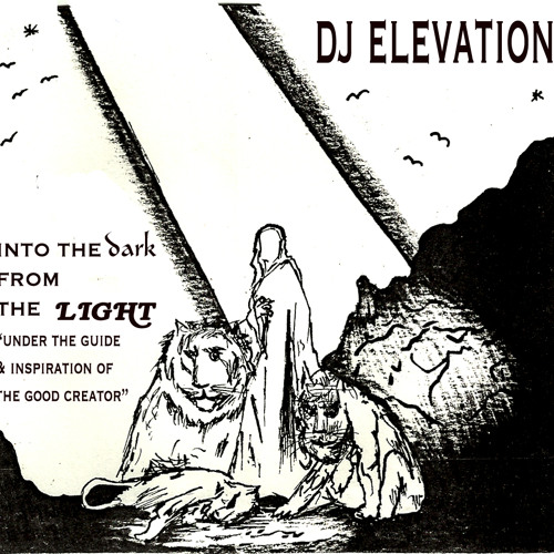 DJ ELEVATION SD:into the dark from the light sample mix