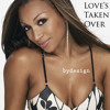 Chante Moore - Love's Taken Over (bydesign edit)