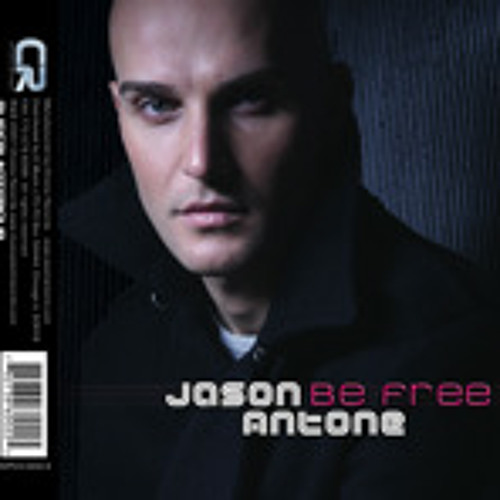 Be Free-Jason Antone(djblaine & barona dub) unreleased 2007