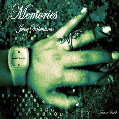 Memories (2011 Arrangement) - Jesse Valentine