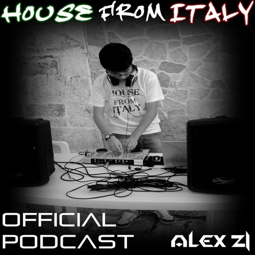 Alex Zi - House From Italy Mix #17