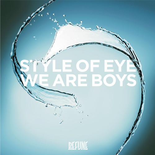 Style Of Eye - We Are Boys (RadioRip)