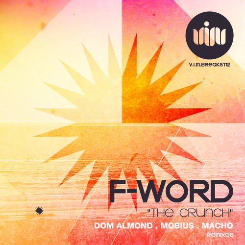 F-Word - The Crunch [FREE DOWNLOAD!]