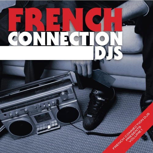 French Connection Djs Mixtape Vol.1