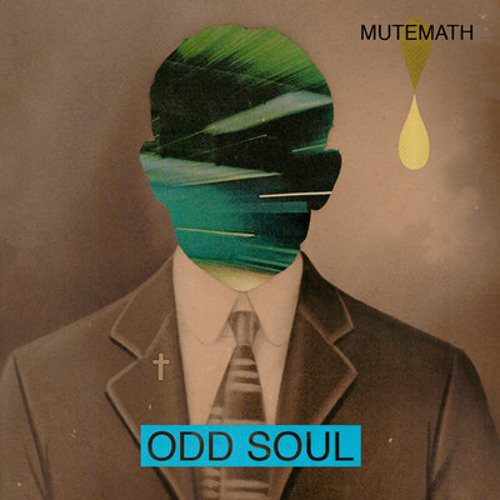 Mute Math - Odd Soul (Flatline Mix)