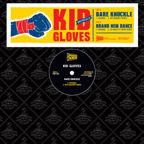 Kid Gloves - Bare Knuckle