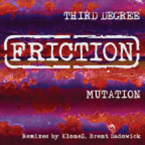 Third Degree_Mutation (Klonez Remix) OUT NOW!