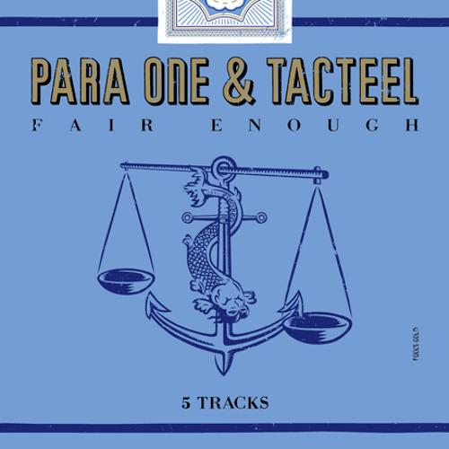 Para One & Tacteel - Fair Enough