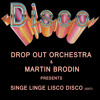 Singe-linge-lisco-disco (Drop Out Orchestra & Martin Brodin Edit)