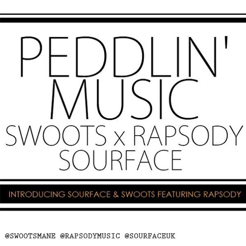 Sourface & Swoots - Peddlin' Music (Feat. Rapsody)