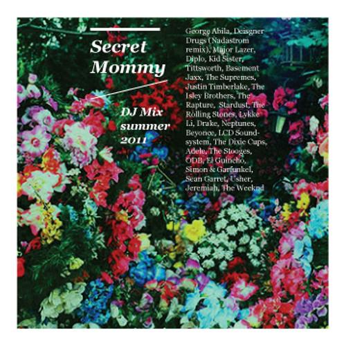 Secret Mommy - Live DJ Set Summer 2011