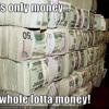 Whole Lotta Money Prod Smitty