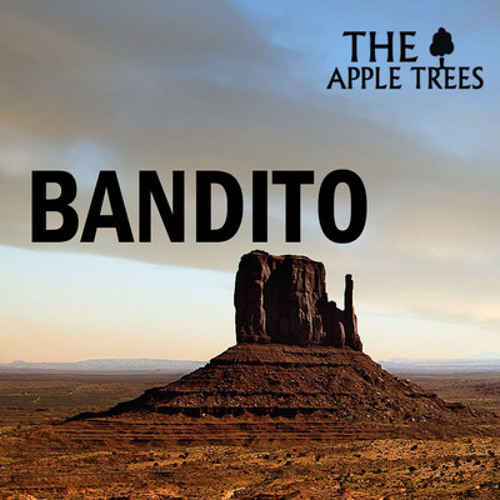 The Apple Trees - Bandito (Patient Zero's Coffin Remix)