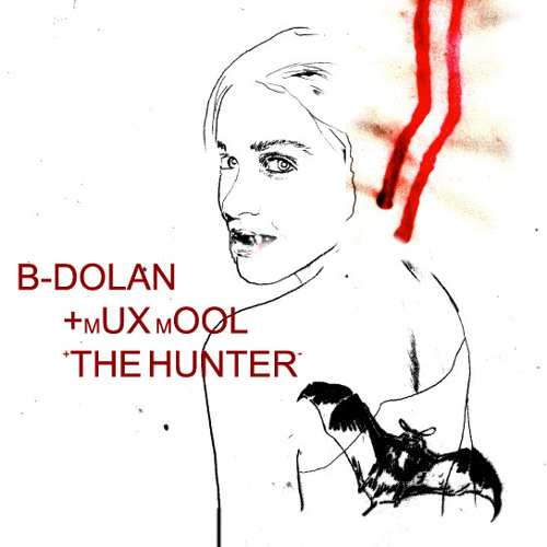 B. Dolan - Hunter (Mux Mool Remix)