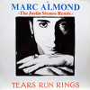 Marc Almond - Tears Run Rings - Justin Strauss Remix - 1988